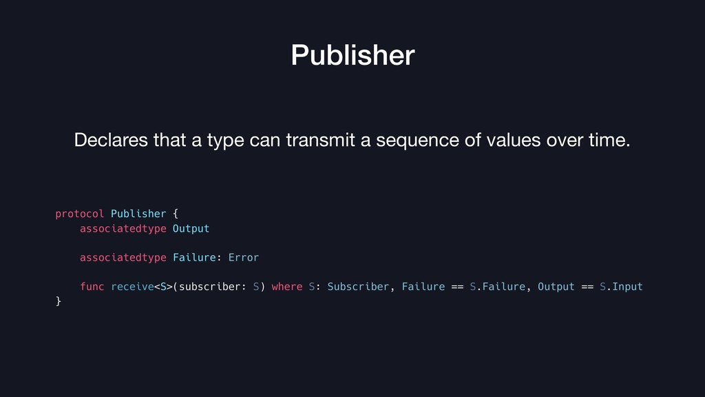 Publisher Declares that a type can transmit a s...