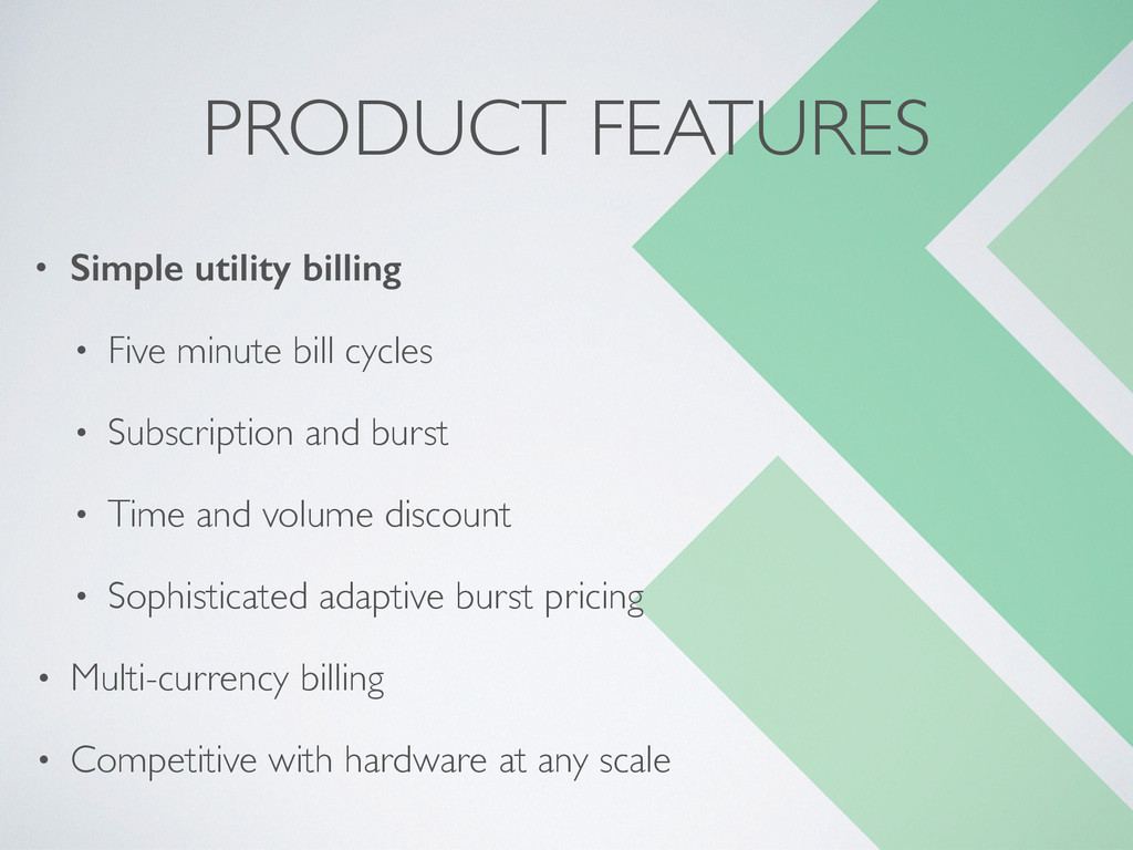 PRODUCT FEATURES • Simple utility billing • Fiv...