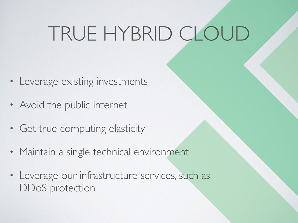TRUE HYBRID CLOUD • Leverage existing investmen...