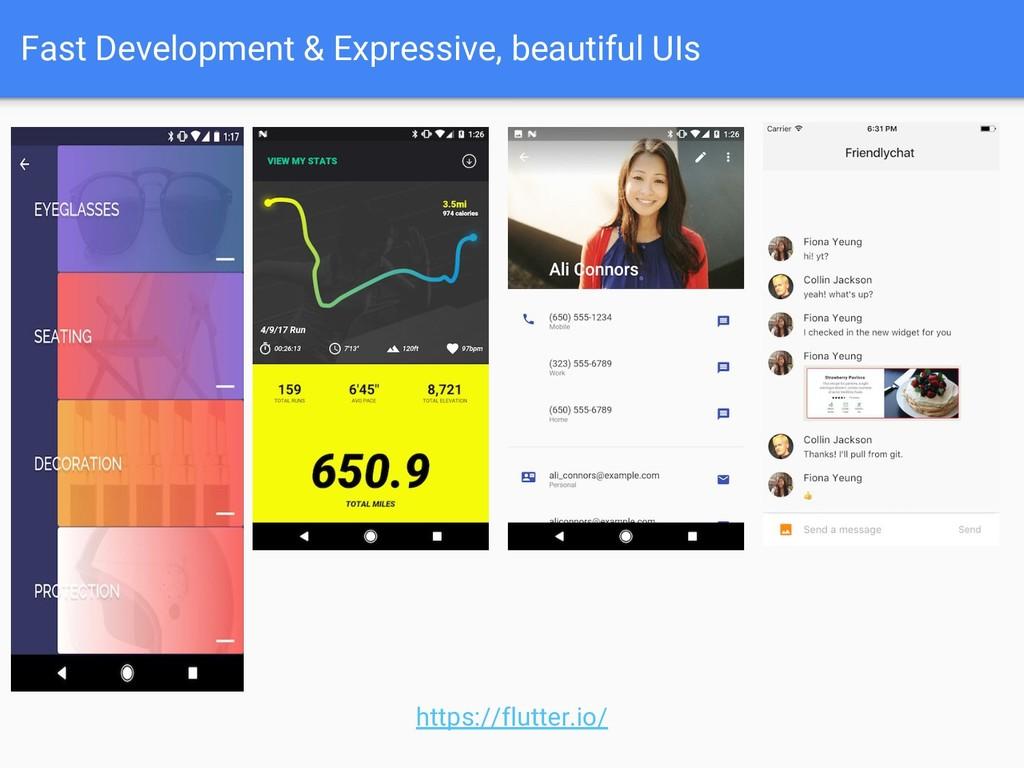 Fast Development & Expressive, beautiful UIs ht...