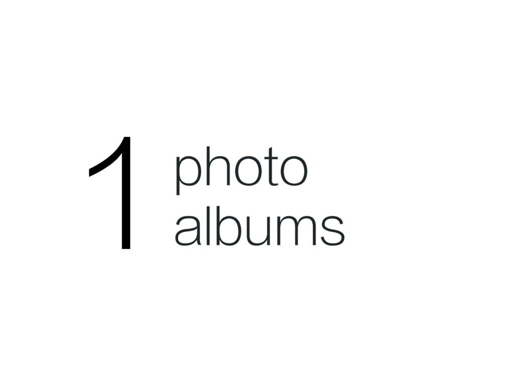 1 photo albums