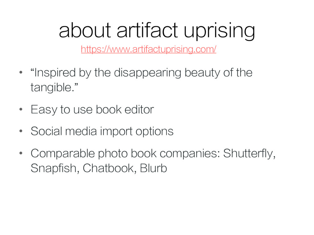 "about artifact uprising •  ""Inspired by the dis..."