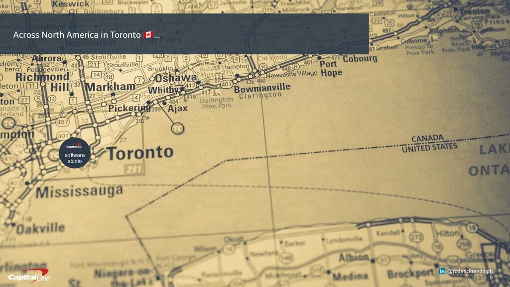 5 software studio Across North America in Toron...