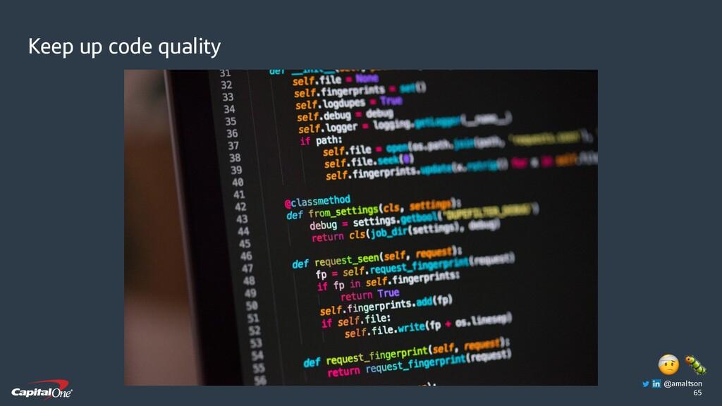 65 Keep up code quality   @amaltson
