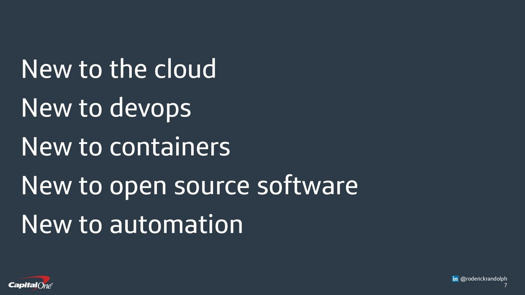 7 New to the cloud New to devops New to contain...