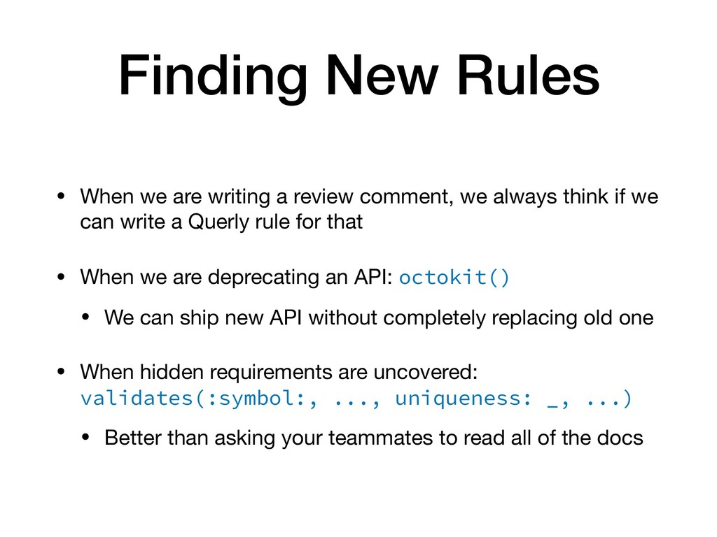 Finding New Rules • When we are writing a revie...