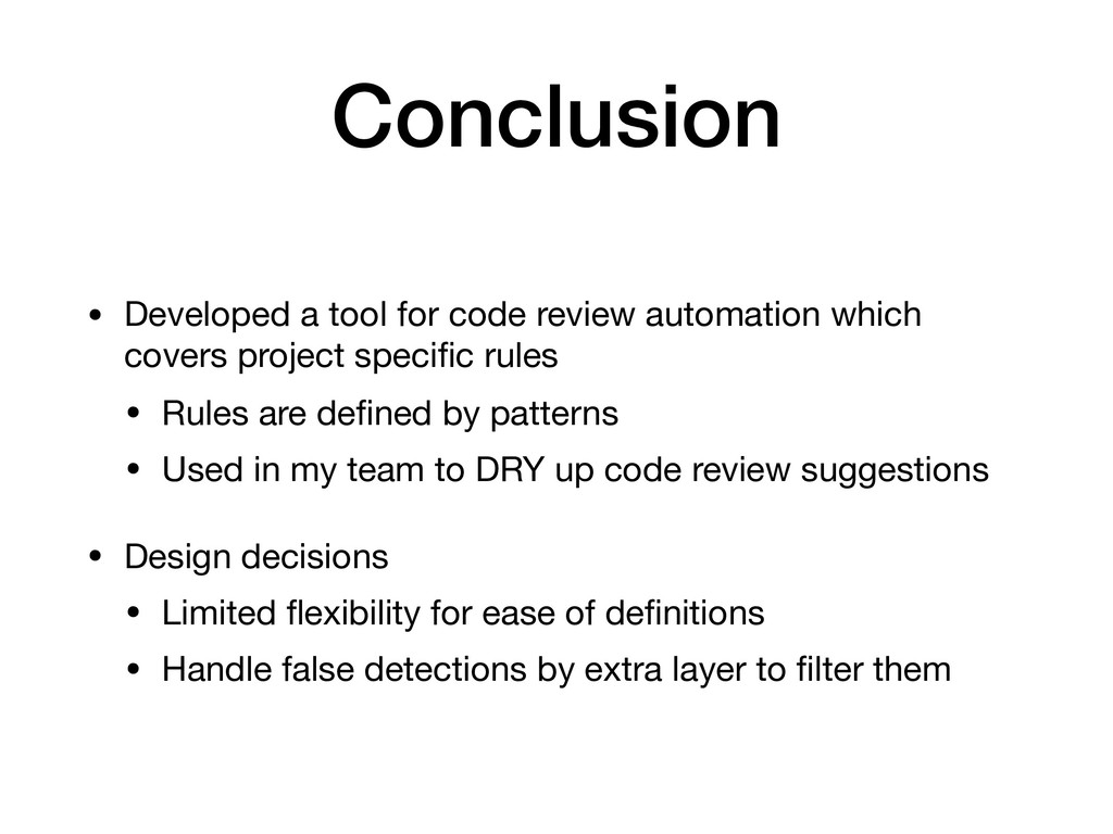 Conclusion • Developed a tool for code review a...