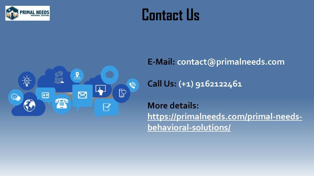 Contact Us E-Mail: contact@primalneeds.com Call...