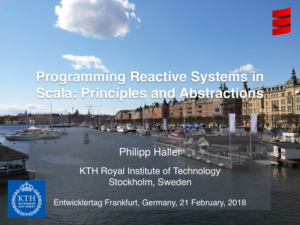 Philipp Haller KTH Royal Institute of Technolog...