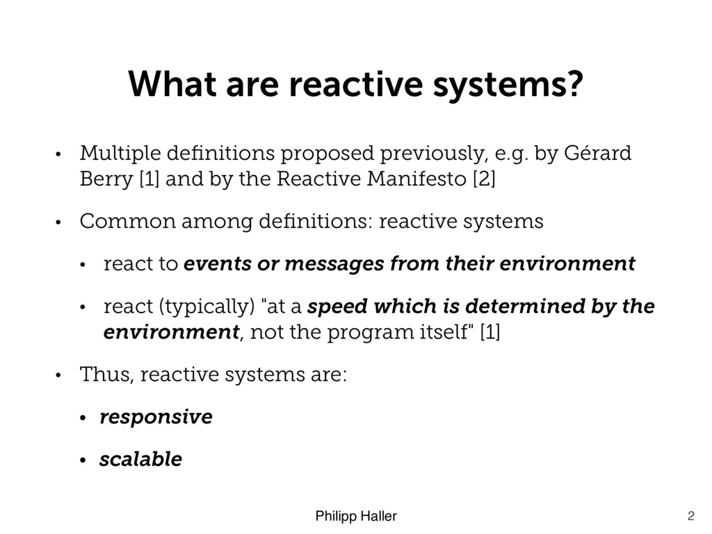 Philipp Haller What are reactive systems? • Mul...