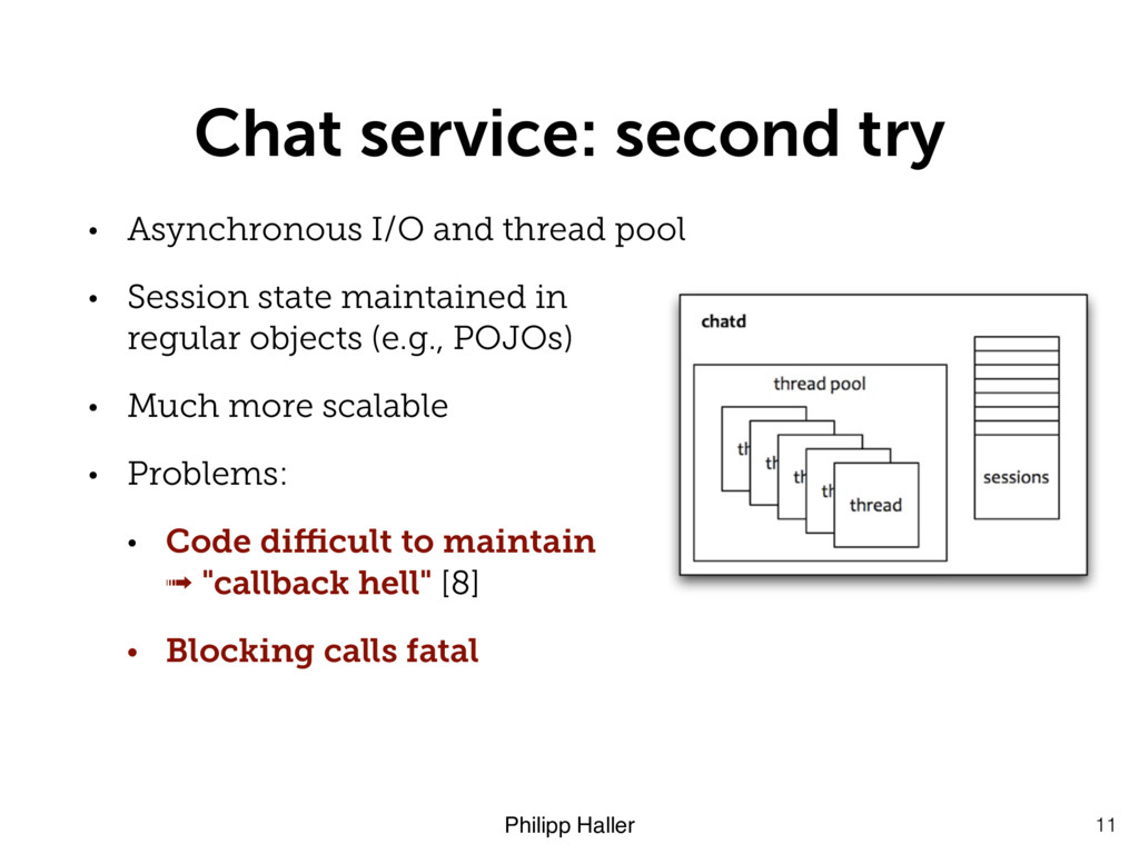 Philipp Haller Chat service: second try • Async...