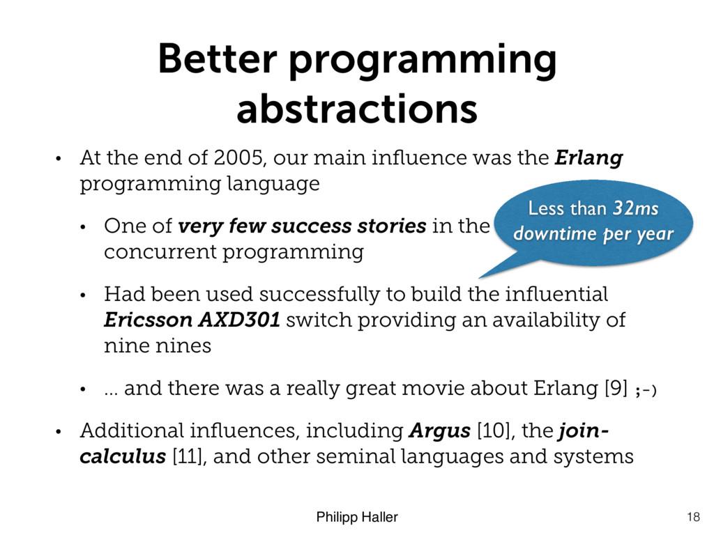 Philipp Haller Better programming abstractions ...