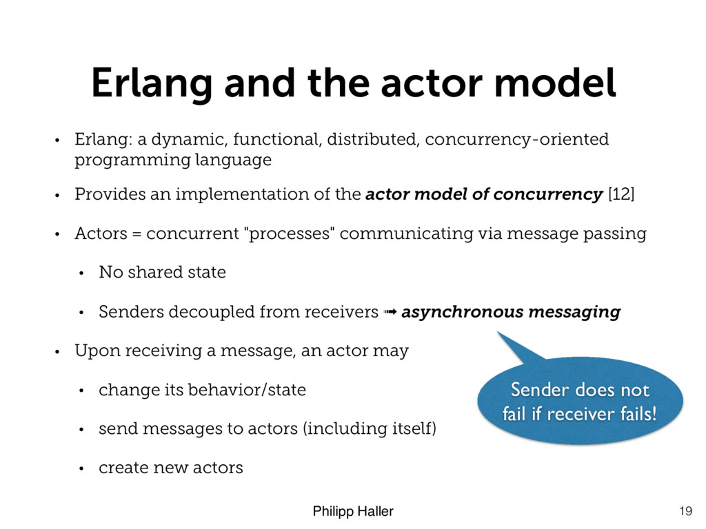 Philipp Haller Erlang and the actor model • Erl...