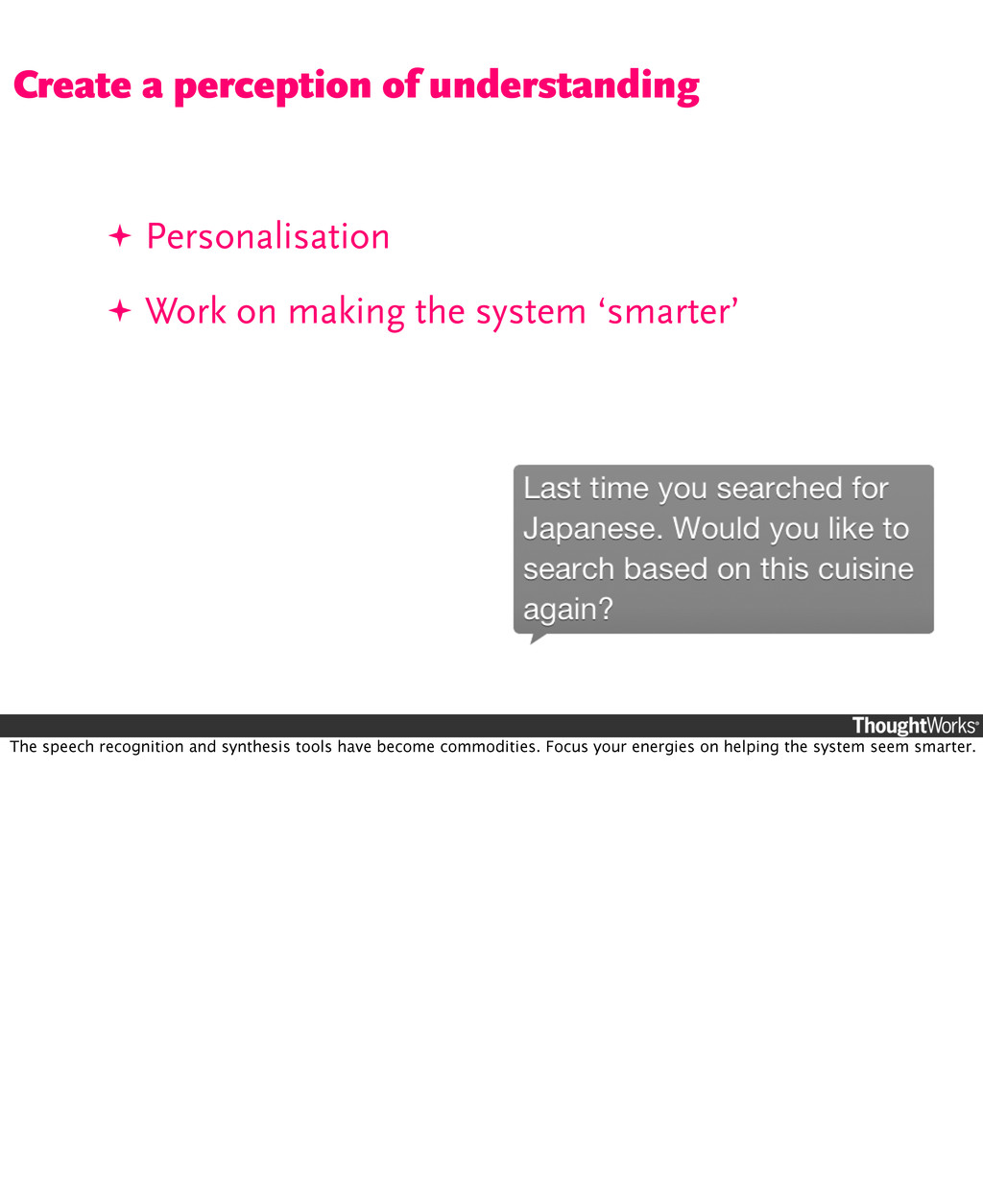 ✦ Personalisation ✦ Work on making the system '...