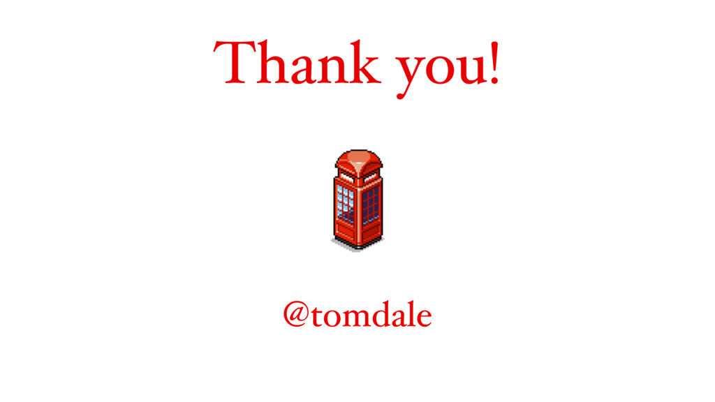 Thank you! @tomdale