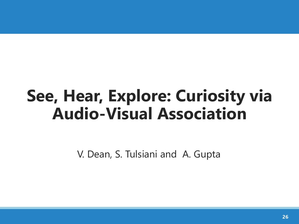 See, Hear, Explore: Curiosity via Audio-Visual ...