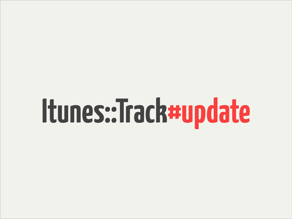 Itunes::Track#update