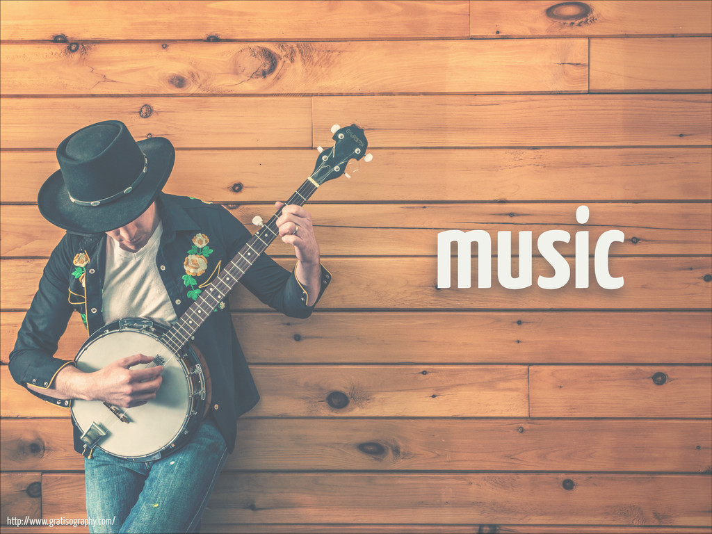 music http://www.gratisography.com/