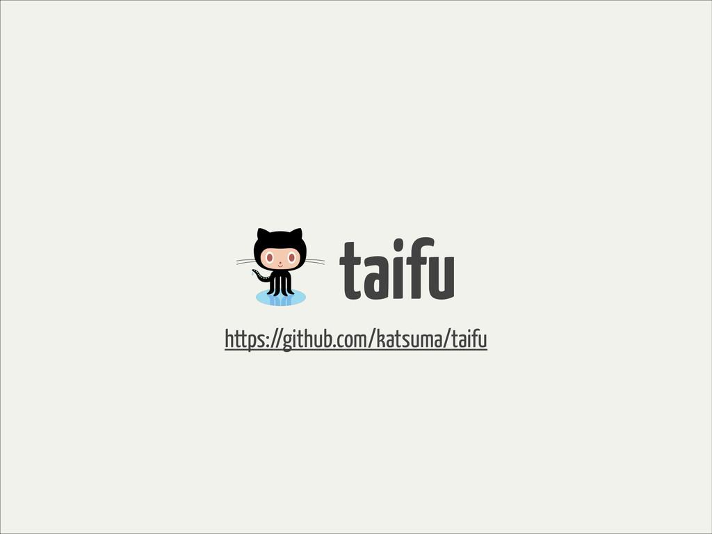 ɹtaifu https://github.com/katsuma/taifu