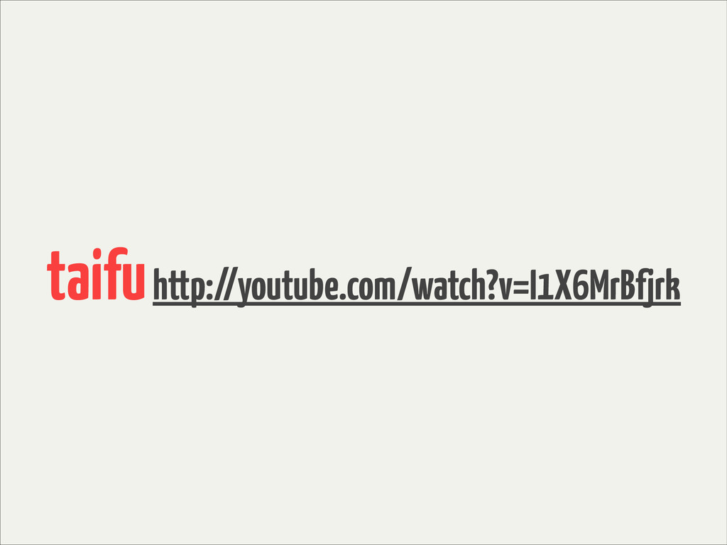 taifu http://youtube.com/watch?v=I1X6MrBfjrk