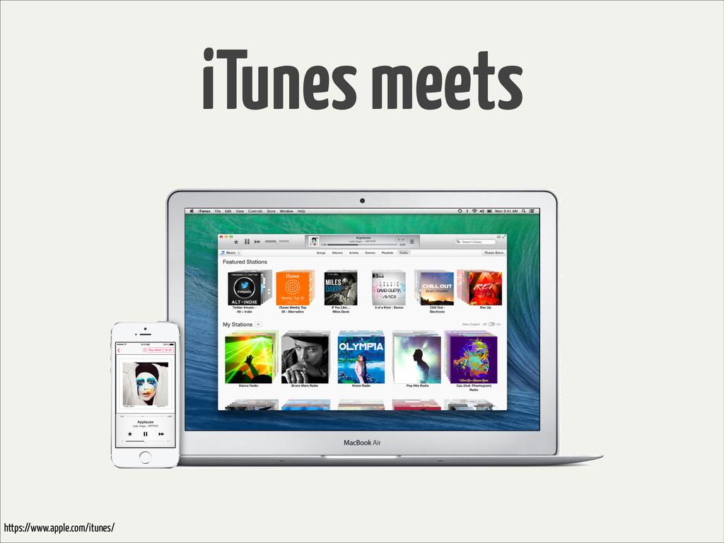 iTunes meets https://www.apple.com/itunes/