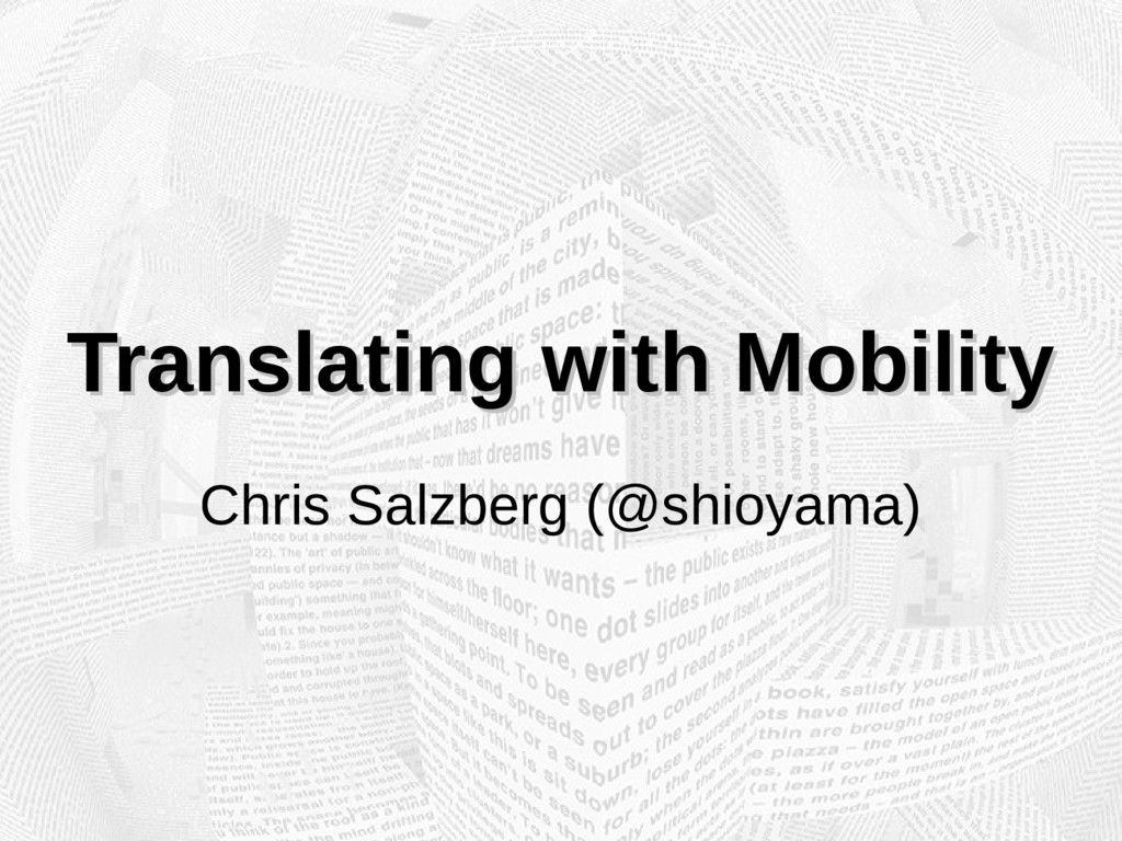 Translating with Mobility Translating with Mobi...