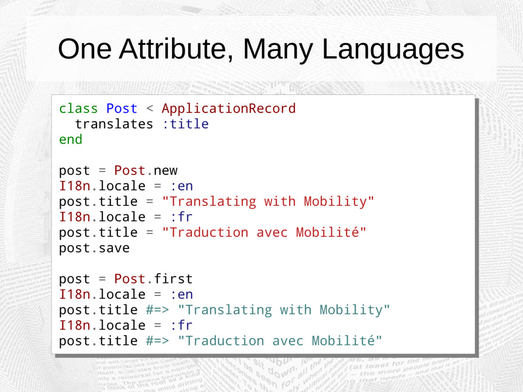 One Attribute, Many Languages class Post < Appl...