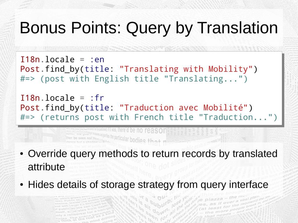 Bonus Points: Query by Translation I18n.locale ...