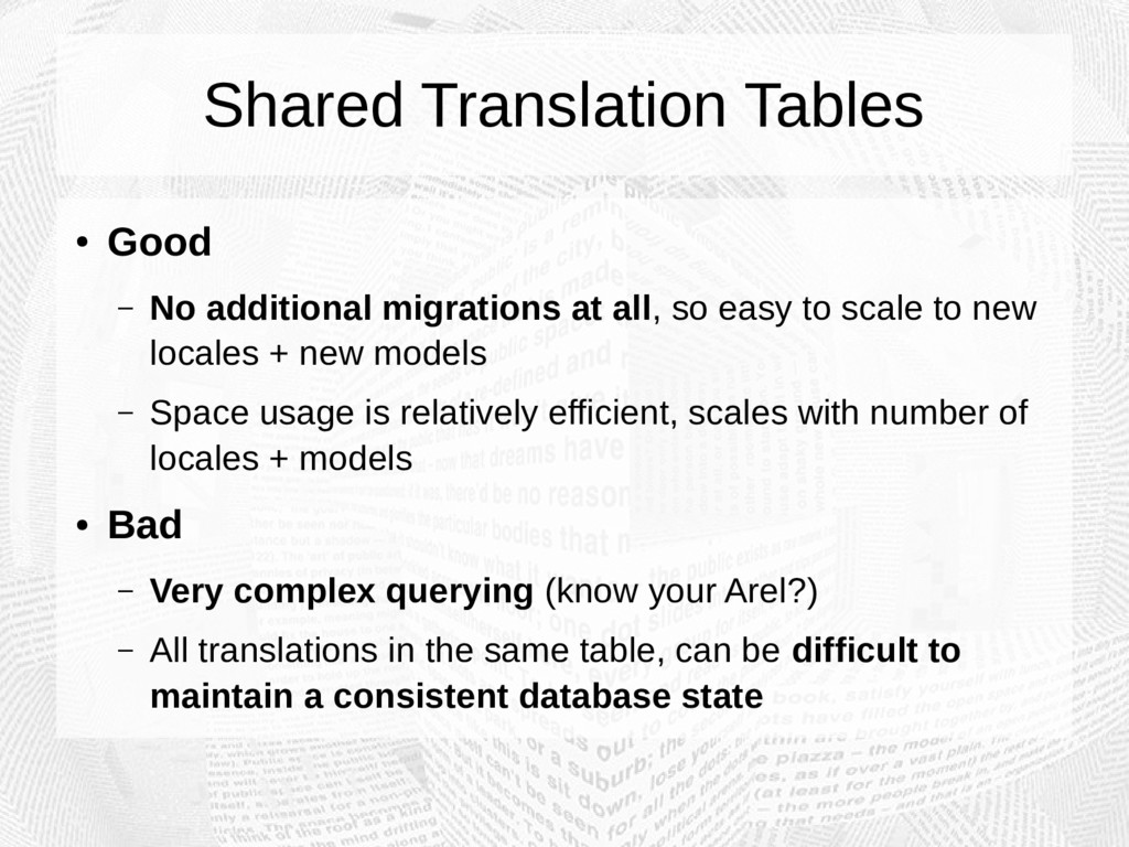Shared Translation Tables ● Good – No additiona...