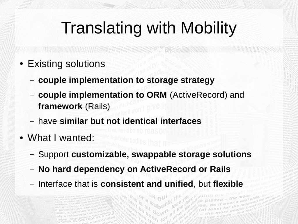 Translating with Mobility ● Existing solutions ...