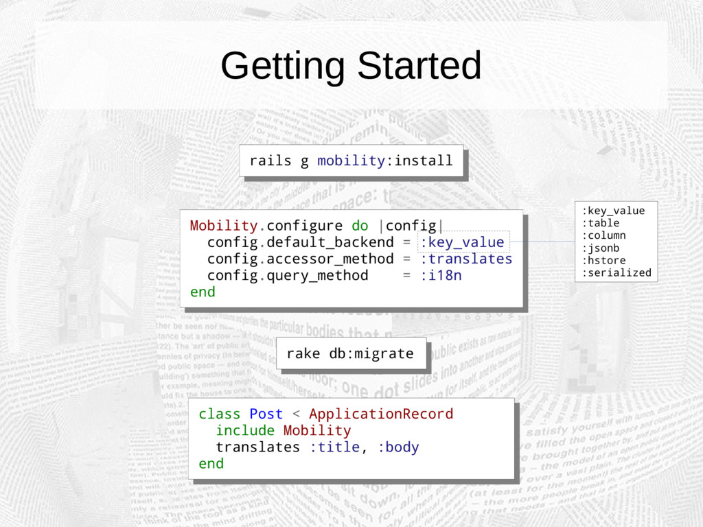 Getting Started rails g mobility:install rails ...