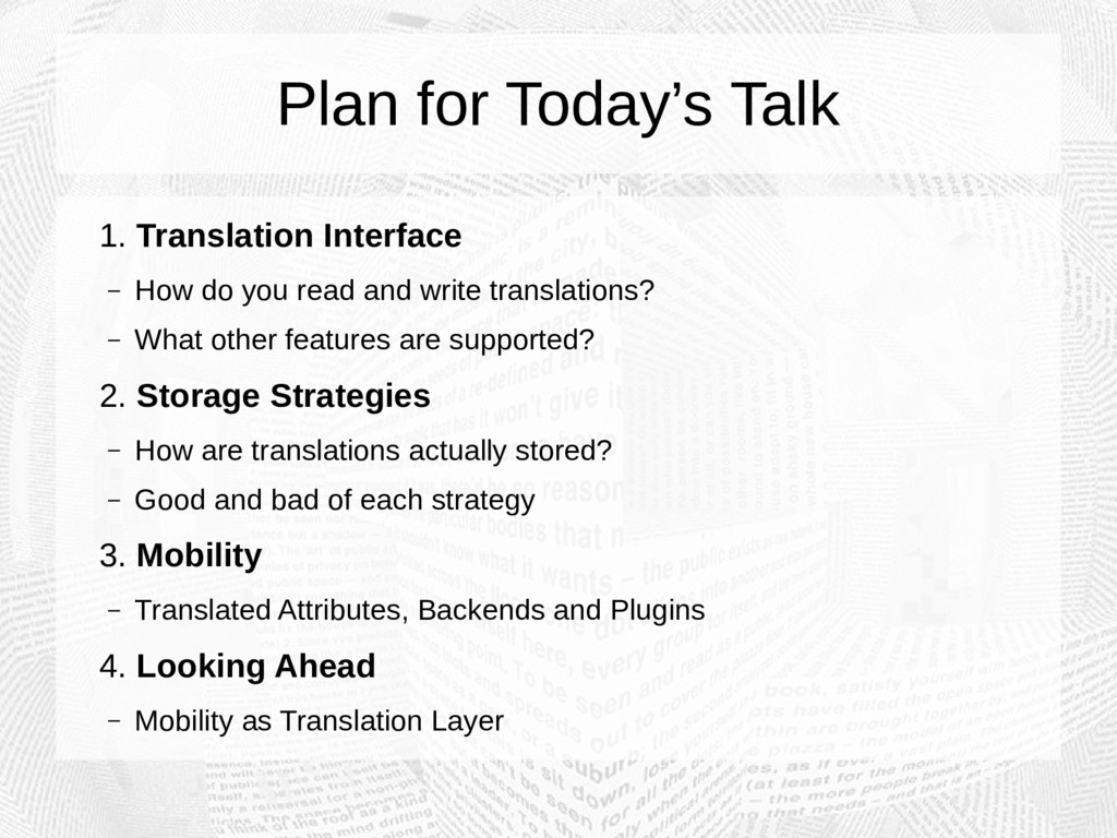 Plan for Today's Talk 1. Translation Interface ...