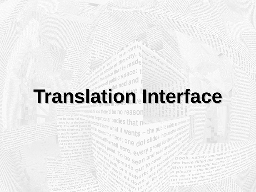 Translation Interface Translation Interface
