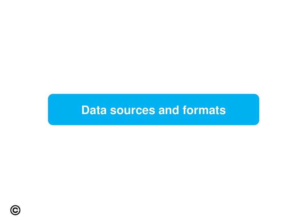 Data sources and formats
