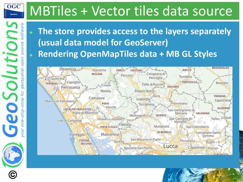 MBTiles + Vector tiles data source ⚫ The store ...