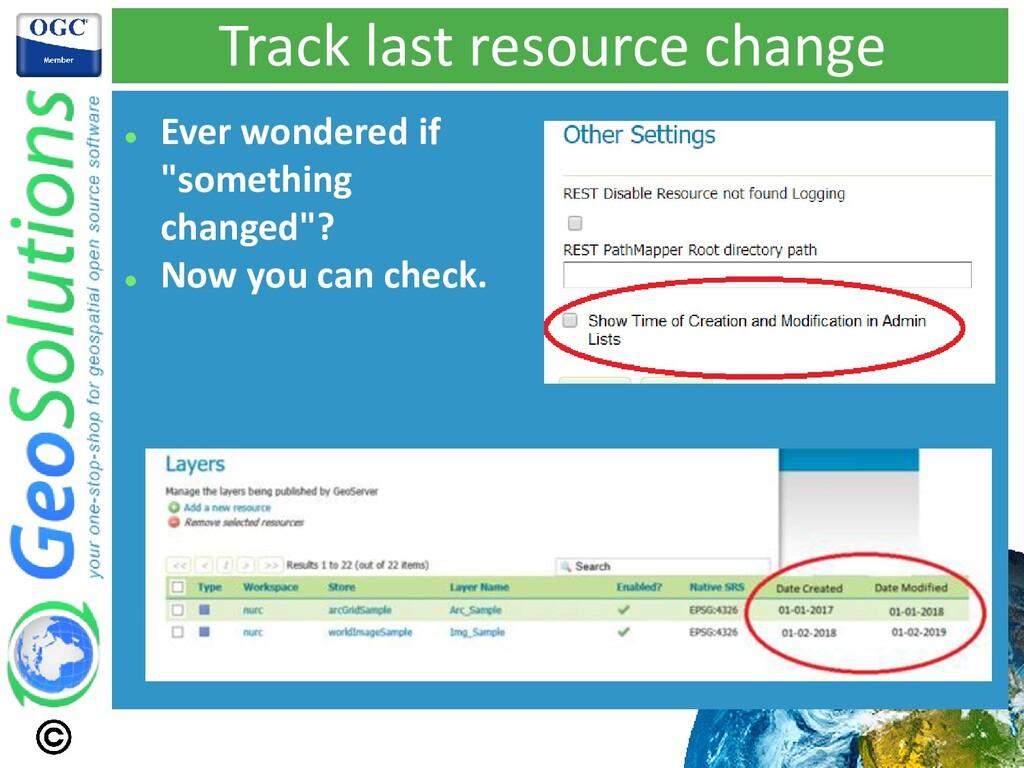 "Track last resource change ⚫ Ever wondered if ""..."