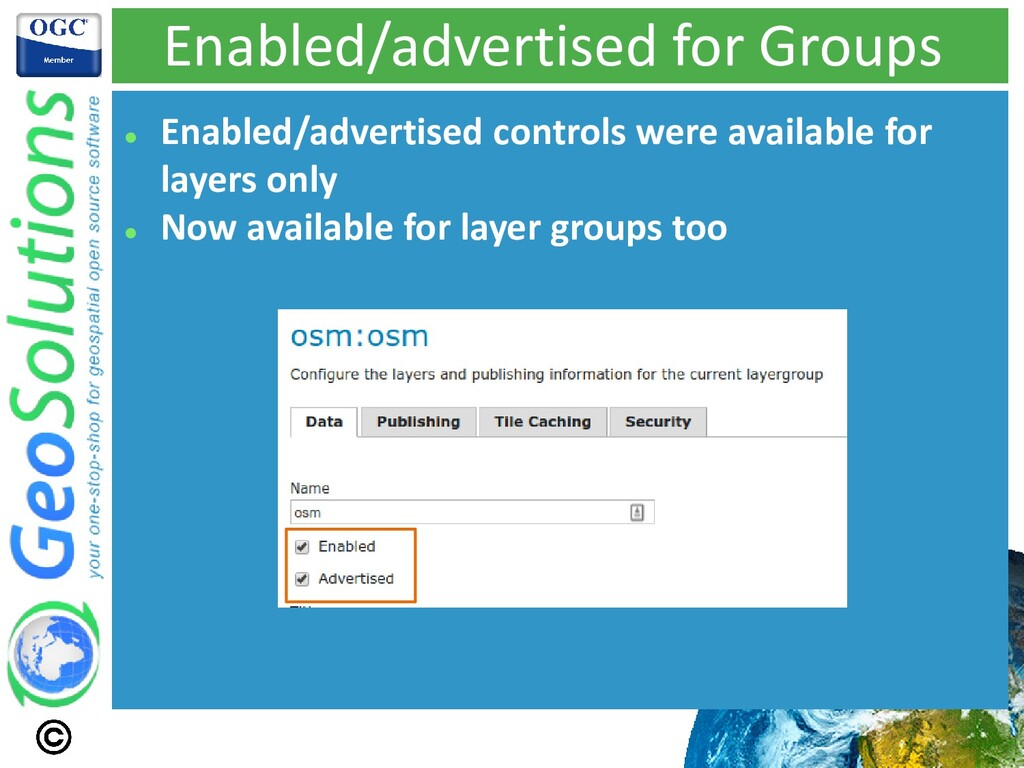 Enabled/advertised for Groups ⚫ Enabled/adverti...