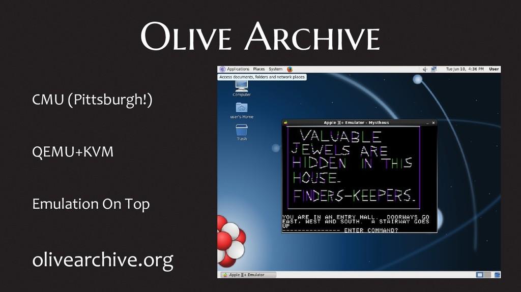 Olive Archive CMU (Pittsburgh!) QEMU+KVM Emulat...