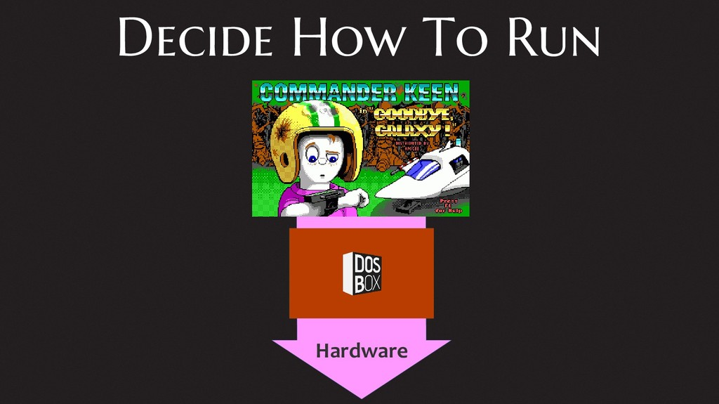 Decide How To Run Hardware
