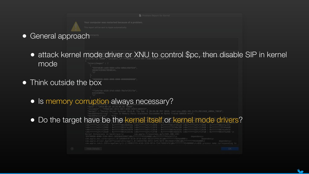 • General approach • attack kernel mode driver ...