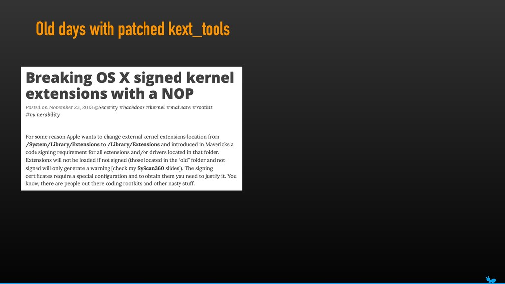 Old days with patched kext_tools