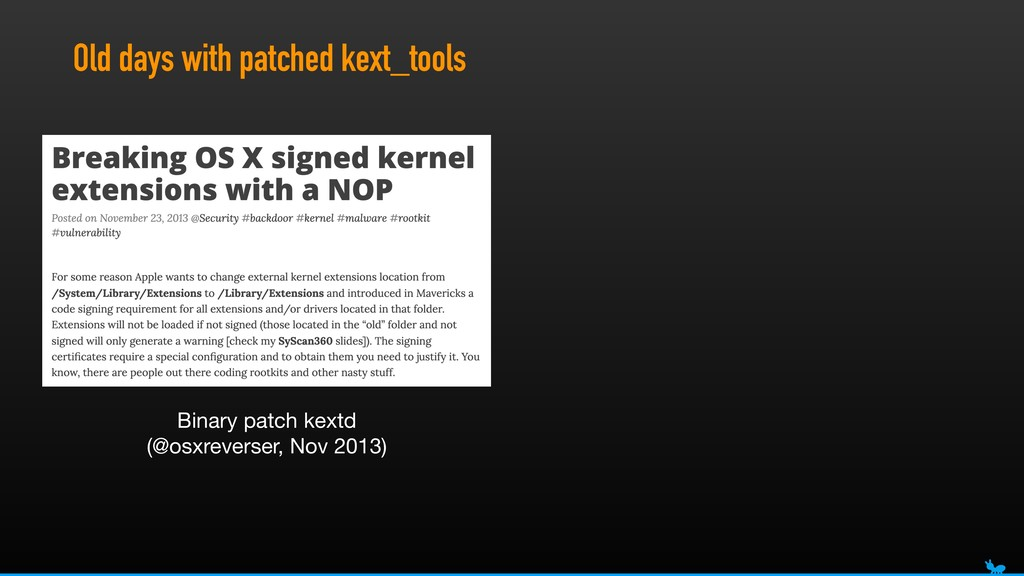 Old days with patched kext_tools Binary patch k...