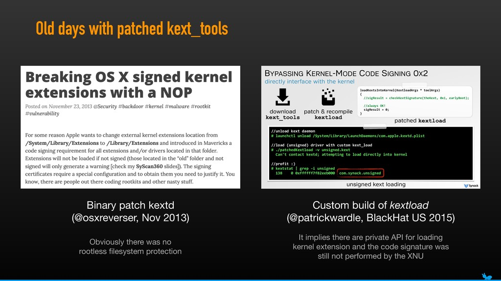 Old days with patched kext_tools directly inter...