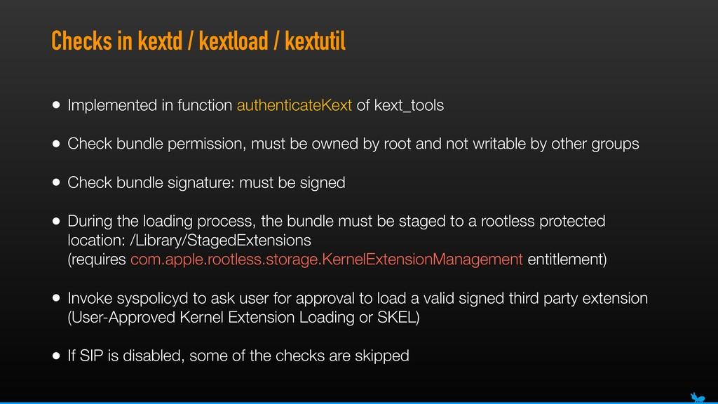 Checks in kextd / kextload / kextutil • Impleme...