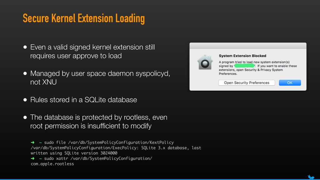 Secure Kernel Extension Loading • Even a valid ...