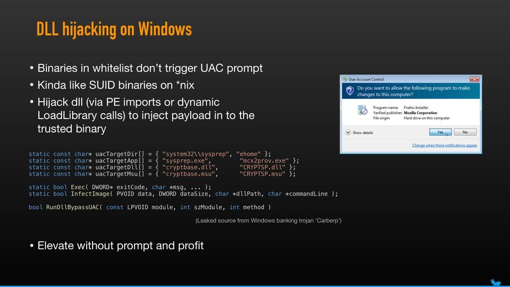 DLL hijacking on Windows static const char* uac...