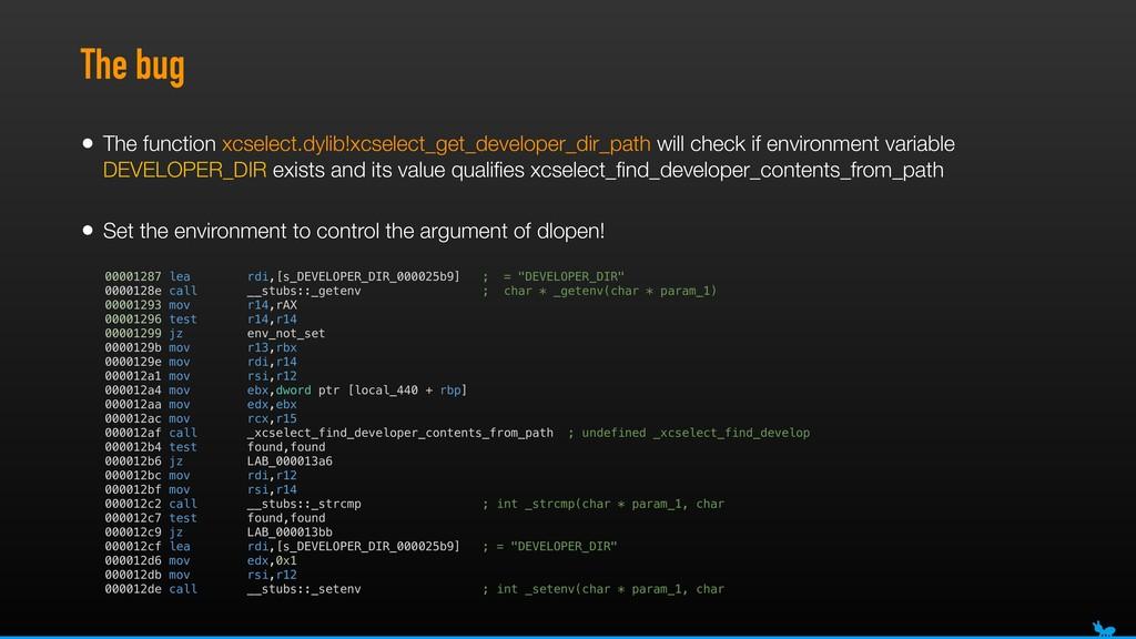 The bug • The function xcselect.dylib!xcselect_...