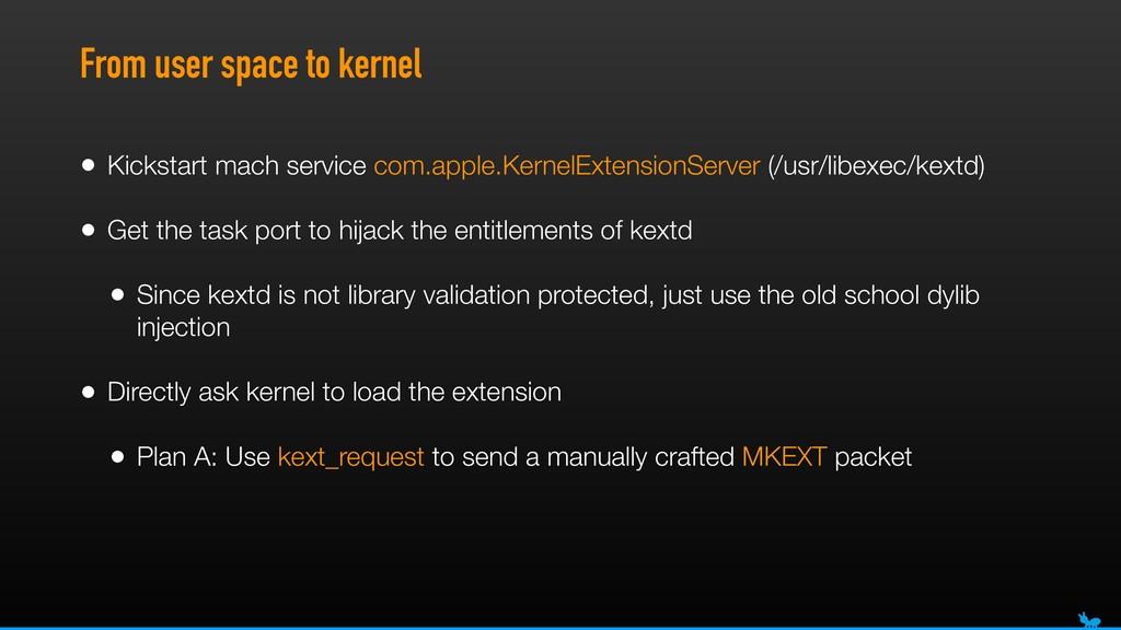 From user space to kernel • Kickstart mach serv...