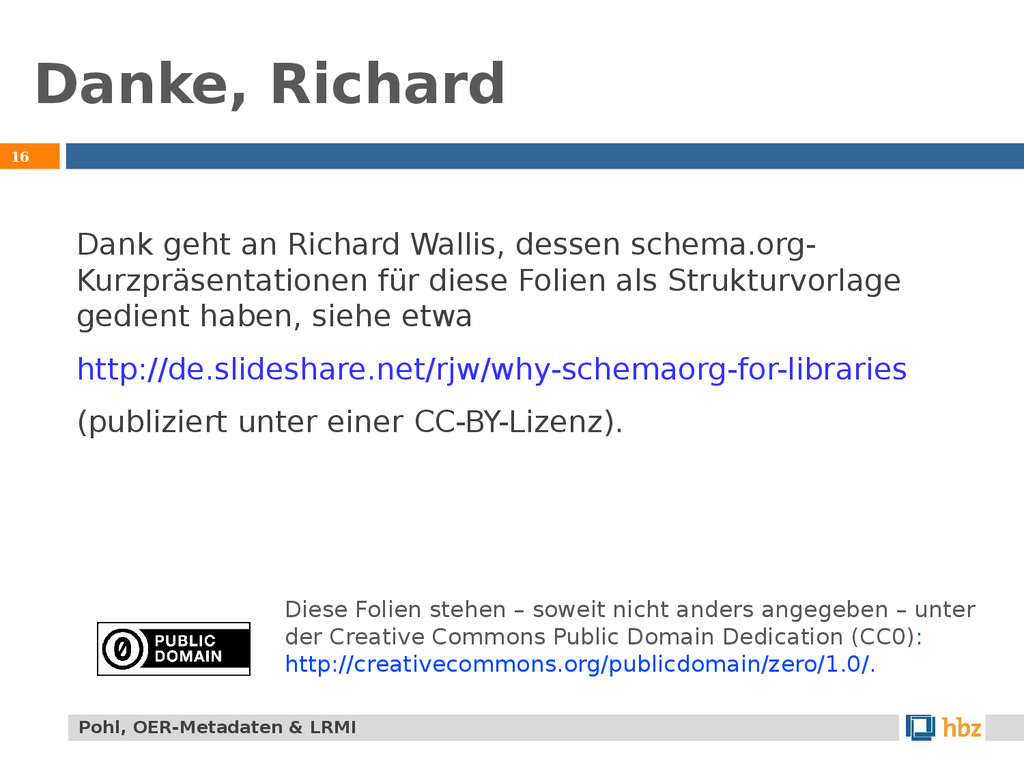 16 Pohl, OER-Metadaten & LRMI Danke, Richard Da...