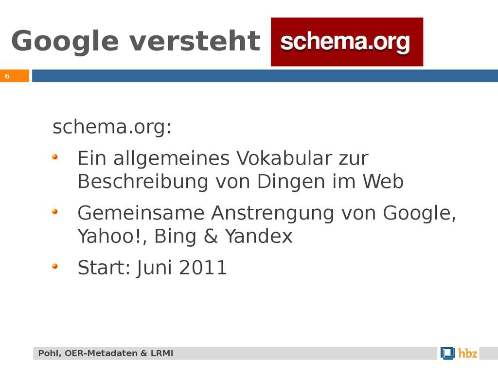 Google versteht 6 schema.org: Ein allgemeines V...
